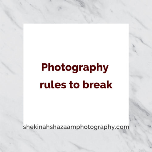 Photography rules to break