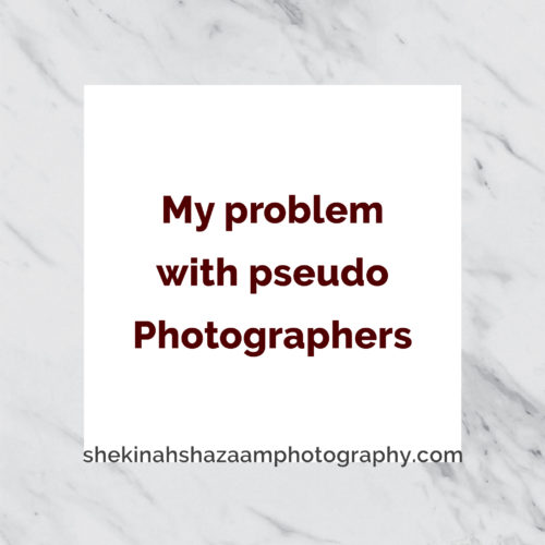 "My problem with ""Pseudo"" Photographers"