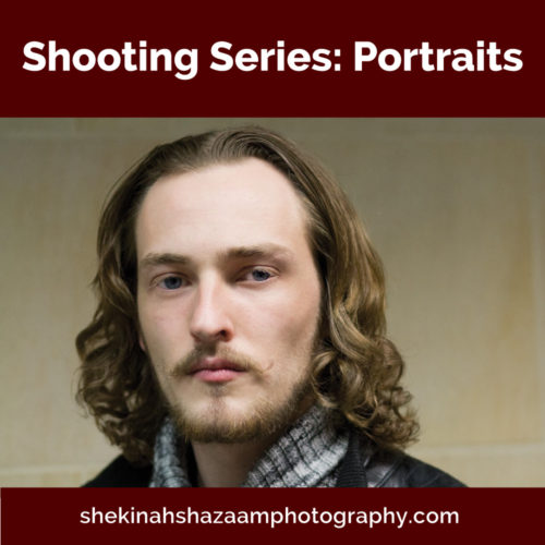 Shooting Series: Portraits