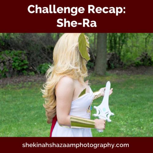 Challenge Recap: She-Ra