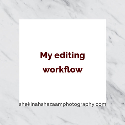 My editing workflow