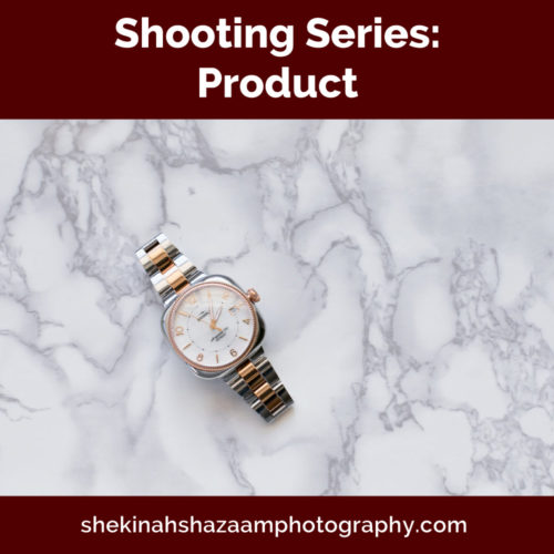 Shooting Series: Product