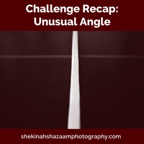 Challenge Recap: Unusual Angle