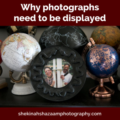 Why photographs need to be displayed