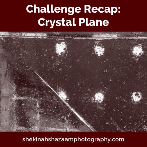 Challenge Recap: Crystal Plane