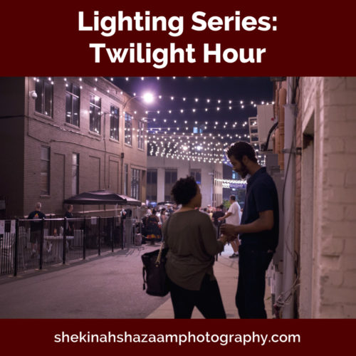 Lighting Series: Twilight Hour